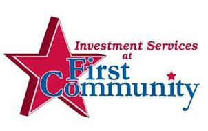 INVESTMENT SERVICES AT FIRST COMMUNITY