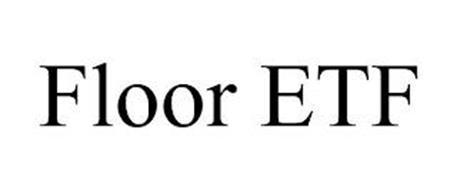 FLOOR ETF