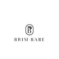 B BRIM BABE