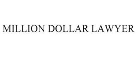 MILLION DOLLAR LAWYER
