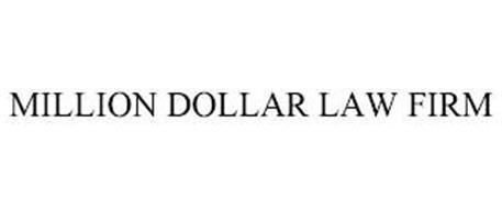 MILLION DOLLAR LAW FIRM