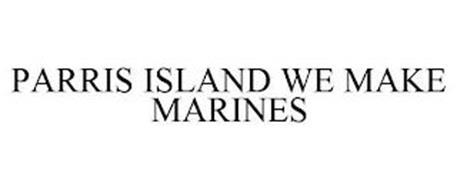 PARRIS ISLAND WE MAKE MARINES