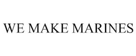 WE MAKE MARINES