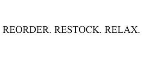 REORDER. RESTOCK. RELAX.