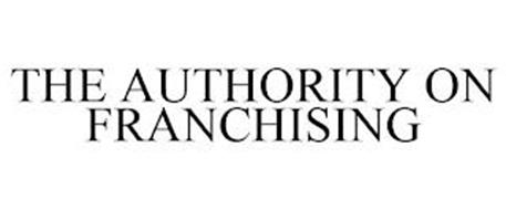 THE AUTHORITY ON FRANCHISING