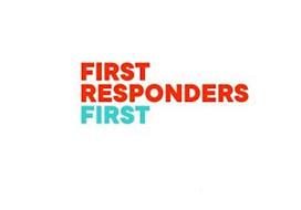 FIRST RESPONDERS FIRST