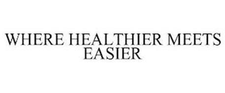 WHERE HEALTHIER MEETS EASIER