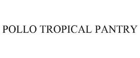 POLLO TROPICAL PANTRY
