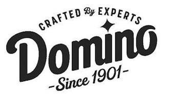 CRAFTED BY EXPERTS DOMINO SINCE 1901