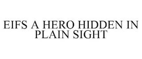 EIFS A HERO HIDDEN IN PLAIN SIGHT
