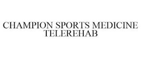 CHAMPION SPORTS MEDICINE TELEREHAB