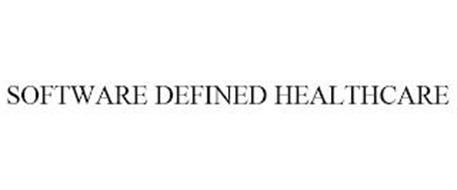 SOFTWARE DEFINED HEALTHCARE