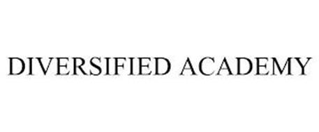 DIVERSIFIED ACADEMY
