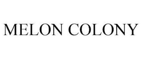 MELON COLONY