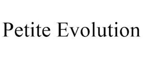 PETITE EVOLUTION