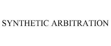 SYNTHETIC ARBITRATION