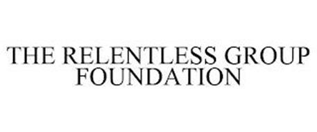 THE RELENTLESS GROUP FOUNDATION