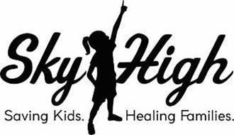 SKY HIGH SAVING KIDS. HEALING FAMILIES.
