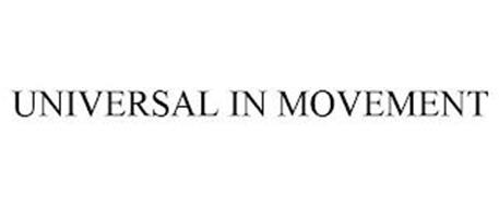 UNIVERSAL IN MOVEMENT