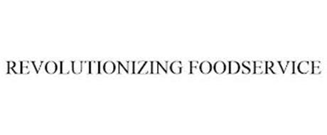 REVOLUTIONIZING FOODSERVICE