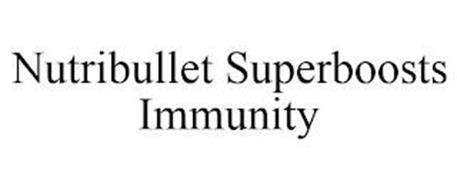 NUTRIBULLET SUPERBOOSTS IMMUNITY