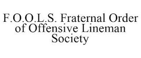 F.O.O.L.S. FRATERNAL ORDER OF OFFENSIVE LINEMAN SOCIETY