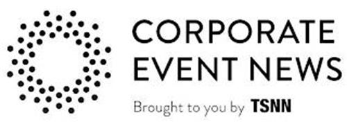 CORPORATE EVENT NEWS BROUGHT TO YOU BY TSNN