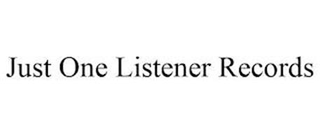 JUST ONE LISTENER RECORDS