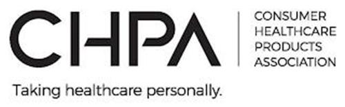 CHPA CONSUMER HEALTHCARE PRODUCTS ASSOCIATION TAKING HEALTHCARE PERSONALLY.