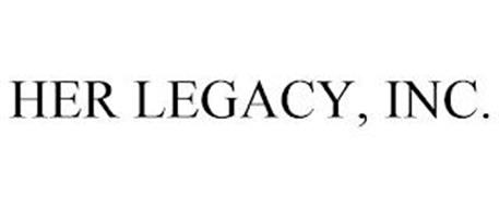 HER LEGACY, INC.