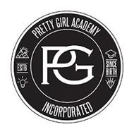 PG PRETTY GIRL ACADEMY INCORPORATED ESTB SINCE BIRTH