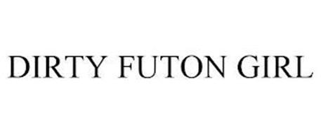 DIRTY FUTON GIRL