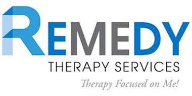 REMEDY THERAPY SERVICES THERAPY FOCUSED ON ME!
