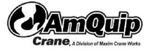 AMQUIP CRANE, A DIVISION OF MAXIM CRANEWORKS
