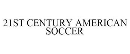 21ST CENTURY AMERICAN SOCCER