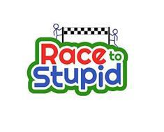 RACE TO STUPID