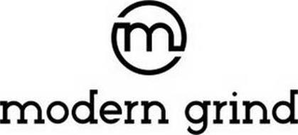 M MODERN GRIND