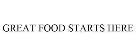 GREAT FOOD STARTS HERE