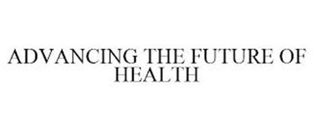 ADVANCING THE FUTURE OF HEALTH