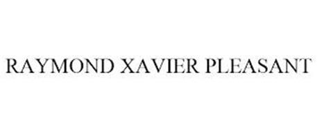 RAYMOND XAVIER PLEASANT