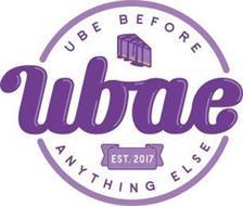 UBE BEFORE ANYTHING ELSE UBAE EST. 2017