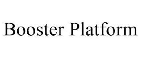BOOSTER PLATFORM
