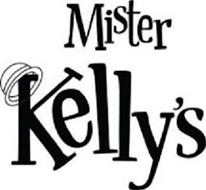 MISTER KELLY'S