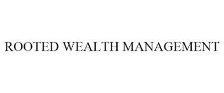 ROOTED WEALTH MANAGEMENT