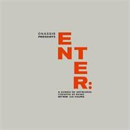 ONASSIS PRESENTS ENTER: A SERIES OF ARTWORKS CREATED AT HOME WITHIN 120 HOURS