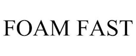 FOAM FAST