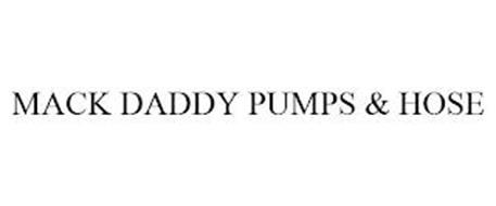 MACK DADDY PUMPS & HOSE
