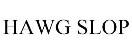 HAWG SLOP