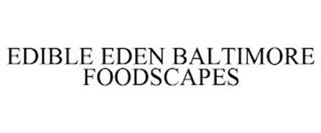 EDIBLE EDEN BALTIMORE FOODSCAPES