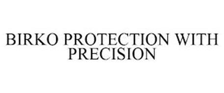 BIRKO PROTECTION WITH PRECISION